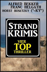 Cover Strand-Krimis: Vier Top Thriller
