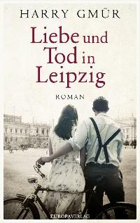 Cover Liebe und Tod in Leipzig