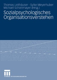 Cover Sozialpsychologisches Organisationsverstehen
