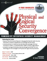 Cover Physical and Logical Security Convergence: Powered By Enterprise Security Management