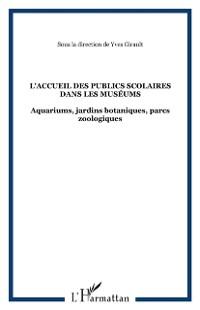 Cover L'accueil des publics scolaires dans les Museums