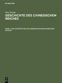 Cover Das Altertum und das Werden des konfuzianischen Staates