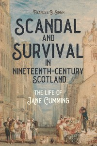 Cover Scandal and Survival in Nineteenth-Century Scotland