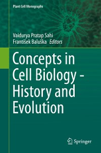 Cover Concepts in Cell Biology - History and Evolution
