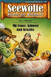 Cover Seewölfe - Piraten der Weltmeere 708