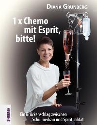 Cover 1 x Chemo mit Esprit, bitte!