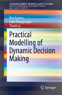 Cover Practical Modelling of Dynamic Decision Making