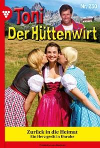 Cover Toni der Hüttenwirt 230 – Heimatroman