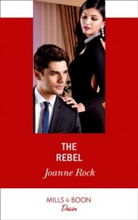 Cover Rebel (Mills & Boon Desire) (Mesa Falls, Book 1)