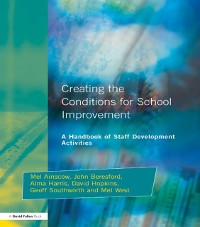 Cover Creating the Conditions for School Improvement