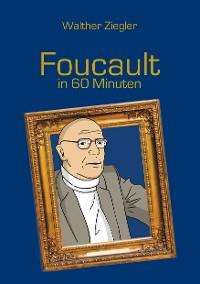 Cover Foucault in 60 Minuten