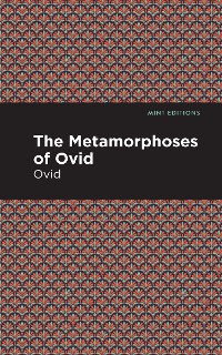 Cover The Metamorphoses of Ovid