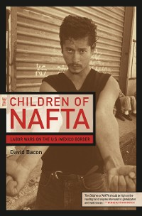 Cover The Children of NAFTA