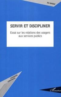 Cover Servir et discipliner
