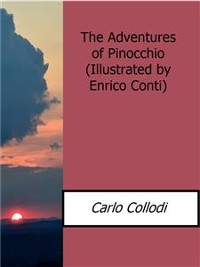 Cover The Adventures of Pinocchio(Illustrated by Enrico Conti)