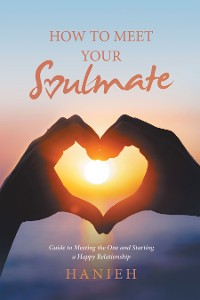 Cover How to Meet Your Soulmate