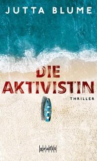 Cover Die Aktivistin