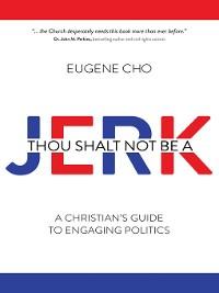 Cover Thou Shalt Not Be a Jerk