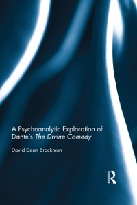 Cover Psychoanalytic Exploration of Dante's The Divine Comedy