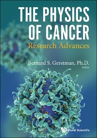 Cover Physics Of Cancer, The: Research Advances