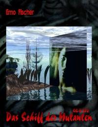 Cover GG-B 002: Das Schiff der Mutanten