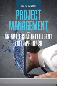 Cover Project Management –  an Artificial Intelligent (Ai) Approach