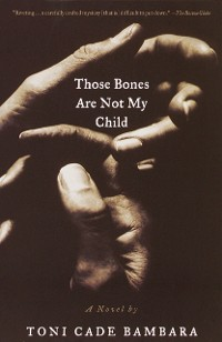 Cover Those Bones Are Not My Child