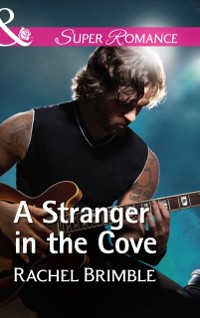 Cover Stranger In The Cove (Mills & Boon Superromance) (Templeton Cove Stories, Book 8)