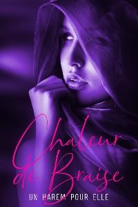 Cover Chaleur de Braise - Tome 3