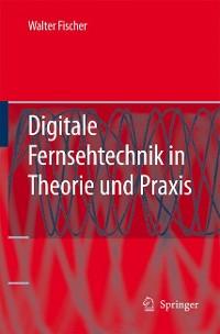 Cover Digitale Fernsehtechnik in Theorie und Praxis