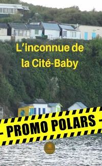 Cover L'inconnue de la Cité-Baby