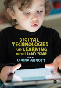 Cover Digital Technologies and Learning in the Early Years