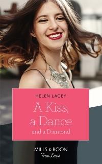 Cover Kiss, A Dance & A Diamond