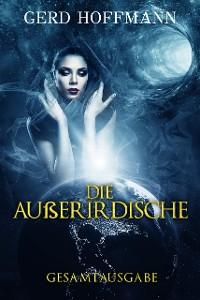 Cover Die Außerirdische: Gesamtausgabe