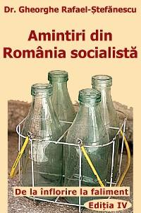 Cover Amintiri din Romania socialista
