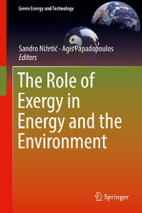 Cover The Role of Exergy in Energy and the Environment