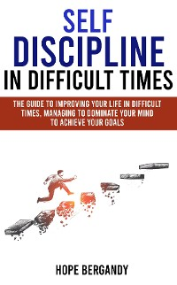 Cover Self-Discipline in Difficult Times