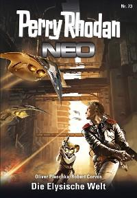 Cover Perry Rhodan Neo 73: Die Elysische Welt