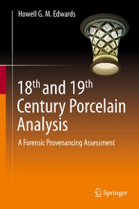 Cover 18th and 19th Century Porcelain Analysis
