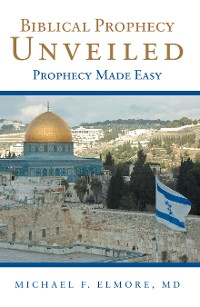Cover Biblical Prophecy Unveiled