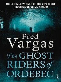 Cover The Ghost Riders of Ordebec