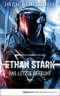 Cover Ethan Stark - Das letzte Gefecht