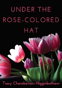 Cover Under The Rose-Colored Hat