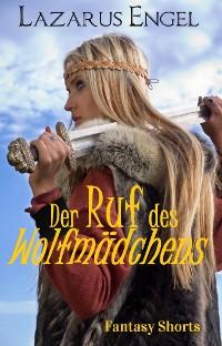 Cover Der Ruf des Wolfmädchens