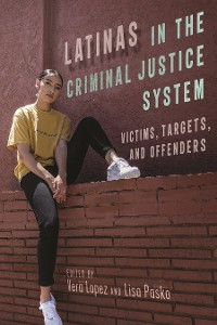 Cover Latinas in the Criminal Justice System