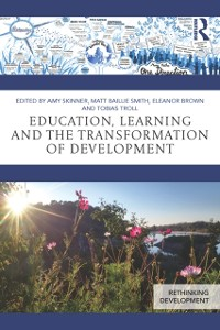 Cover Education, Learning and the Transformation of Development