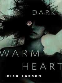 Cover Dark Warm Heart