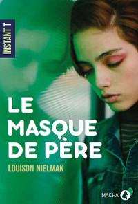 Cover Le Masque de père