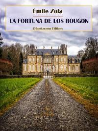 Cover La fortuna de los Rougon