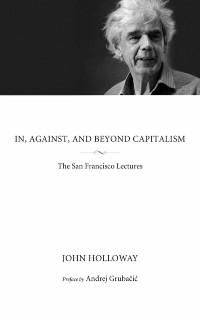 Cover In, Against, And Beyond Capitalism